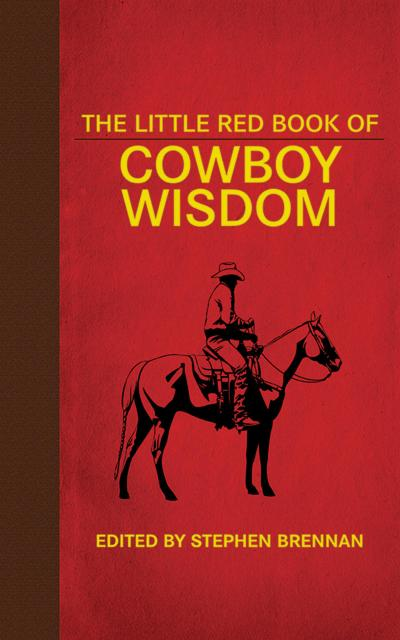 Little Red Book of Cowboy Wisdom
