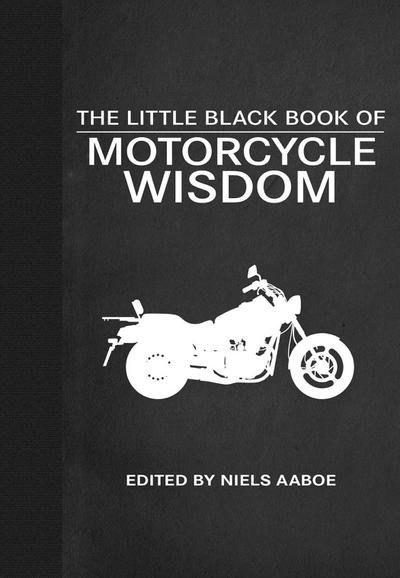 Little Black Book of Motorcycle Wisdom