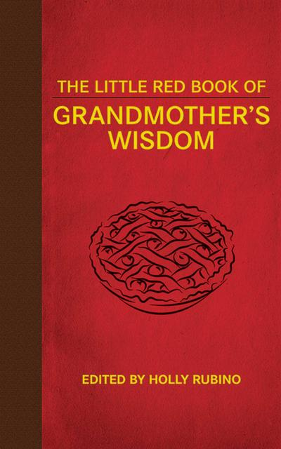 Little Red Book of Grandmother's Wisdom