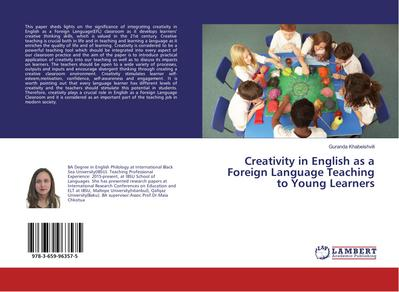 Creativity in English as a Foreign Language Teaching to Young Learners
