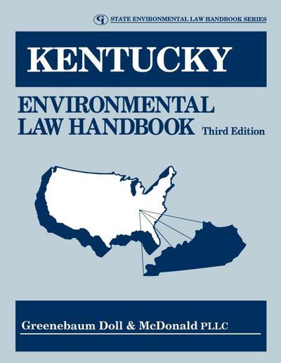 Kentucky Environmental Law Handbook, Third Edition