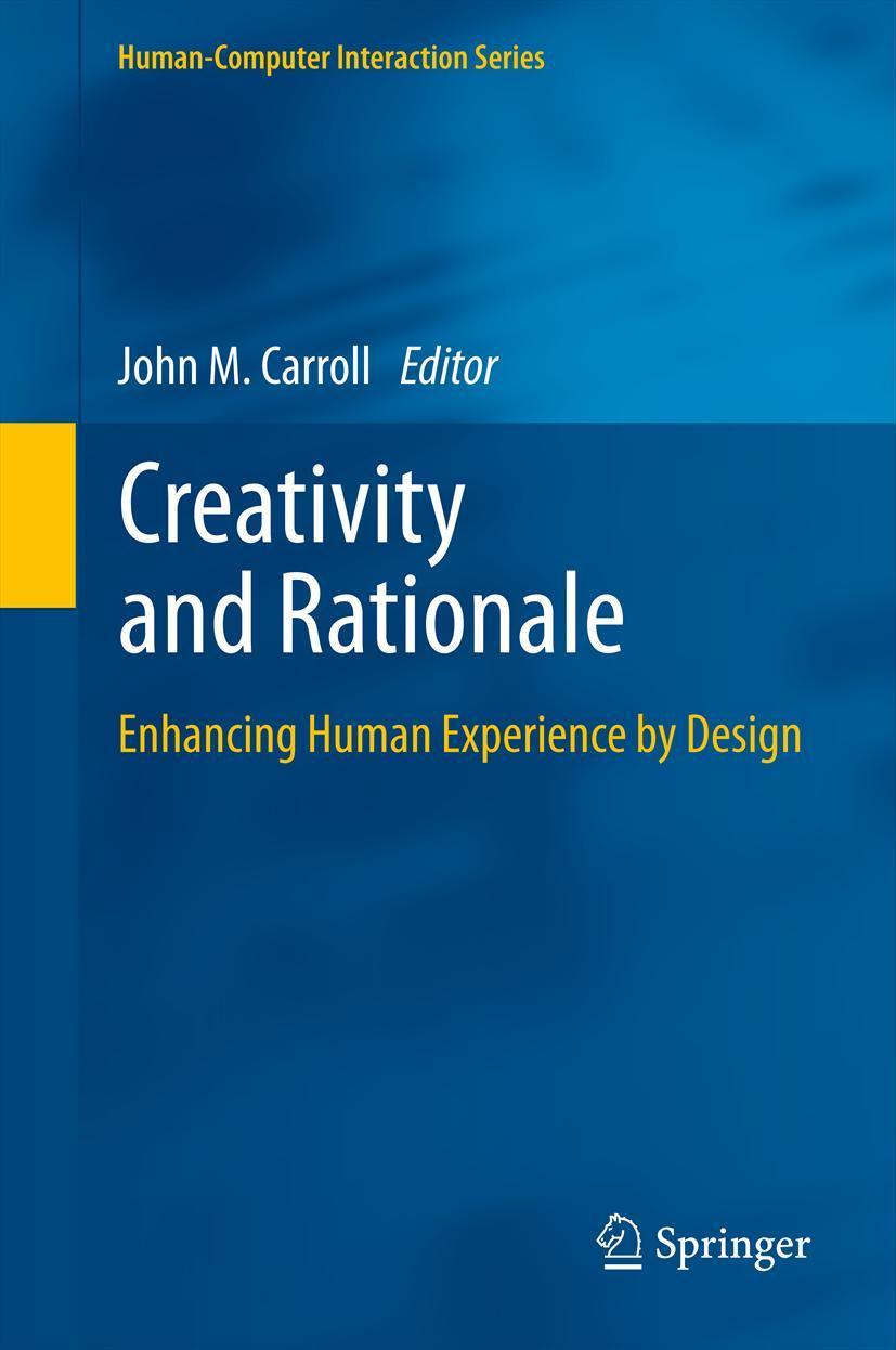 Creativity and Rationale John M. Carroll
