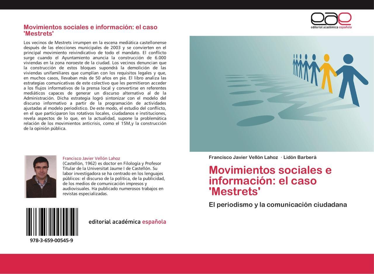 Movimientos sociales e información: el caso 'Mestrets' - Fra ... 9783659005459