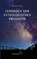 Lehrbuch der astrologischen Prognose