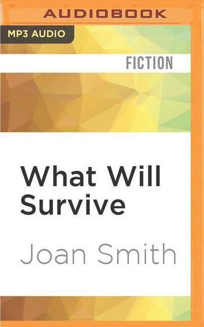 What Will Survive