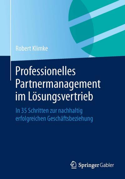 Professionelles Partnermanagement im Lösungsvertrieb