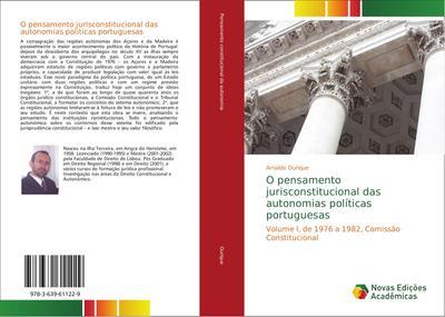 O pensamento jurisconstitucional das autonomias políticas portuguesas