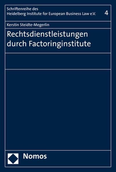 Rechtsdienstleistungen durch Factoringinstitute