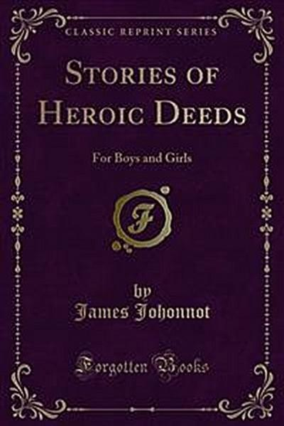 Stories of Heroic Deeds
