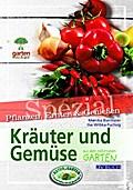 Kräuter und Gemüse. Garten kurz & gut spezial