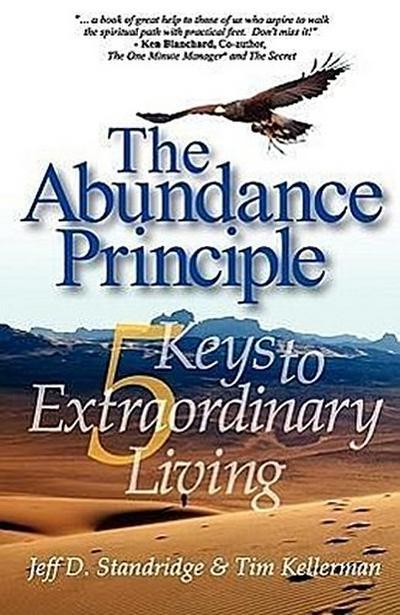 The Abundance Principle: Five Keys to Extraordinary Living