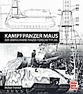 Panzerkampfwagen Maus: Der überschwere Panzer ...