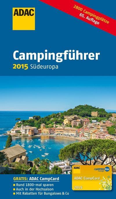 ADAC Campingführer Südeuropa 2015
