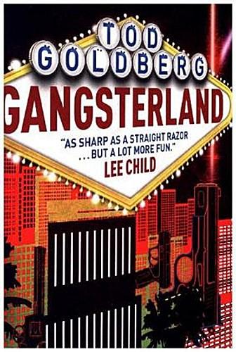 Tod Goldberg ~ Gangsterland, English edition 9781783298419