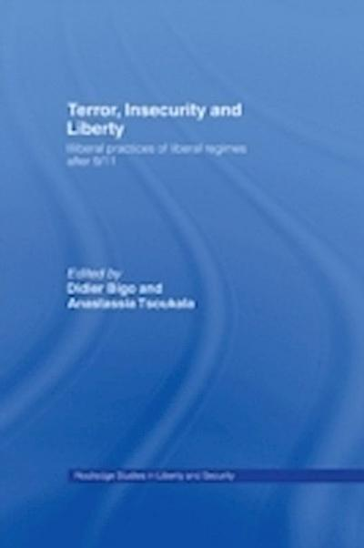 Terror, Insecurity and Liberty