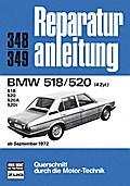 BMW 518/520 4 Zylinder ab 9/72; Reparaturanle ...