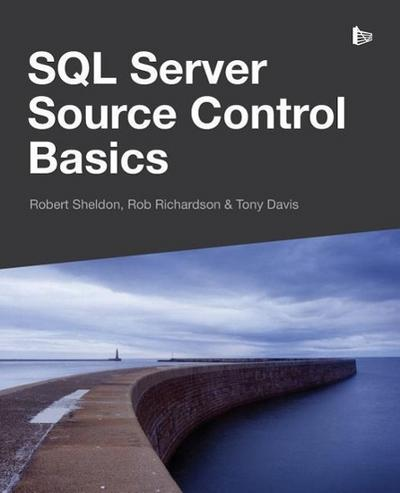 SQL Server Source Control Basics - Red Gate Books - Taschenbuch, Englisch, Robert Sheldon, Rob Richardson, Tony Davis, ,