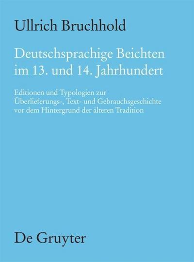 Deutschsprachige Beichten im 13. und 14. Jahrhundert
