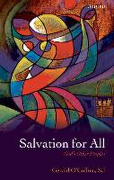Salvation for All: God's Other Peoples. Gerald O'Collins