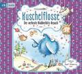 Kuschelflosse 06. Der verhexte Blubberblitz-Besuch