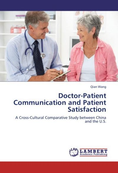 Doctor-Patient Communication and Patient Satisfaction