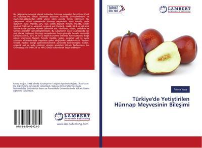 Türkiye'de Yetistirilen Hünnap Meyvesinin Bilesimi