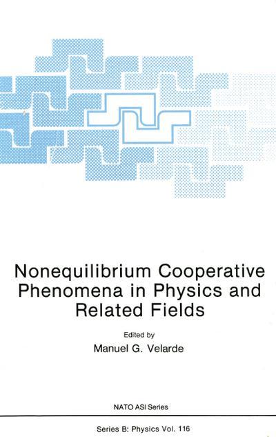 Nonequilibrium Cooperative Phenomena in Physics and Related Fields