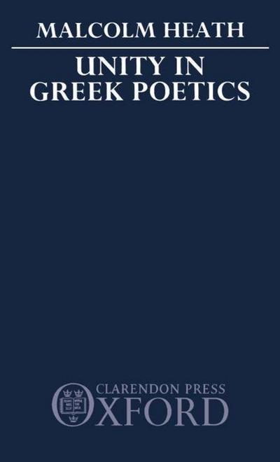 Unity in Greek Poetics
