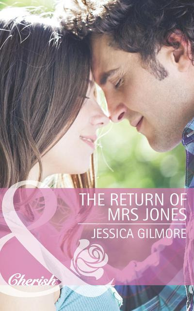 The Return of Mrs Jones (Mills & Boon Cherish)