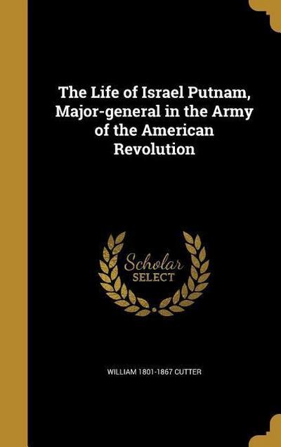 LIFE OF ISRAEL PUTNAM MAJOR-GE