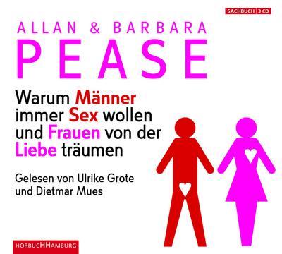 Warum Männer immer Sex wollen und Frauen von der Liebe träumen; 3 CDs; Übers. v. Schuler, Karin; Deutsch