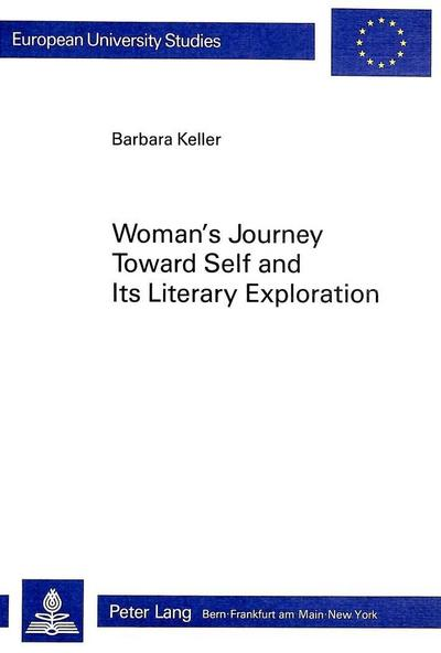 Woman's Journey Toward Self and Its Literary Exploration