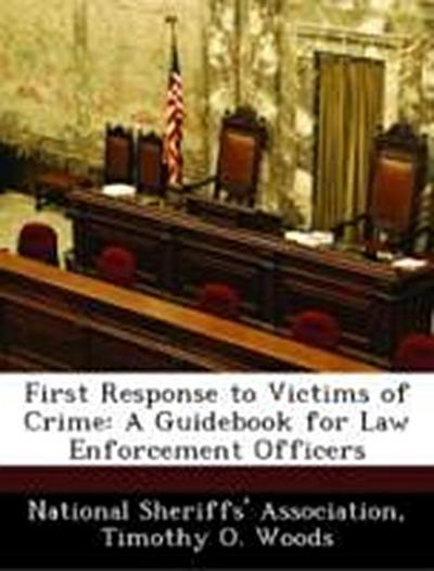 National Sheriffs' Association: First Response to Victims of