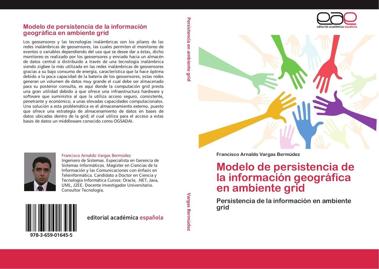 Modelo de persistencia de la información geográfica en ambie ... 9783659016455