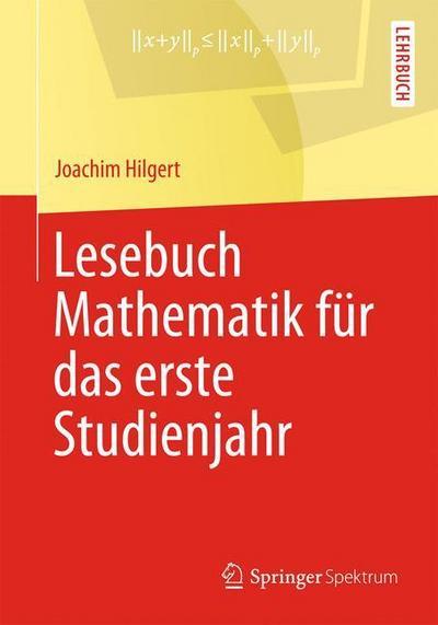 Lesebuch Mathematik für das erste Studienjahr