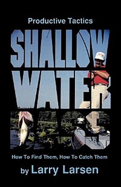 Shallow Water Bass