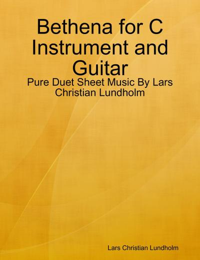 Bethena for C Instrument and Guitar - Pure Duet Sheet Music By Lars Christian Lundholm