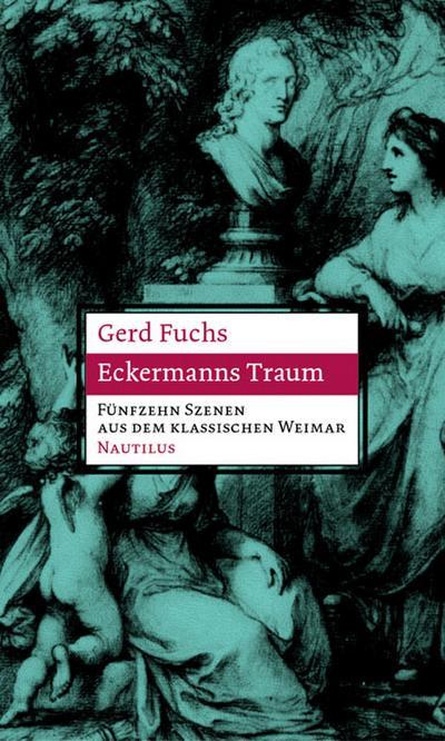 Eckermanns Traum