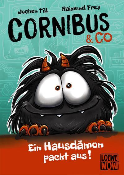 Cornibus & Co (Band 1) - Ein Hausdämon packt aus!
