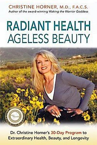 Radiant Health Ageless Beauty