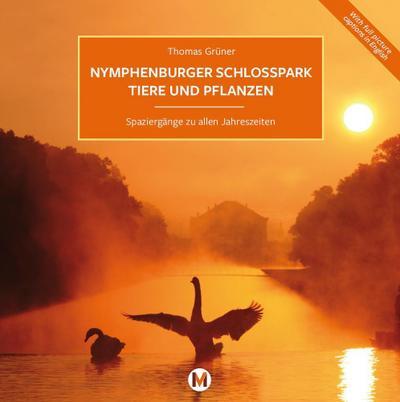 Nymphenburger Schlosspark Tiere und Pflanzen