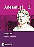 Adeamus! - Ausgabe C Band 2 - Texte, Übungen, Begleitgrammatik