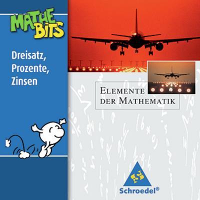Elemente der Mathematik, Lernsoftware MatheBits Dreisatz, Prozente, Zinsen, 1 CD-ROM