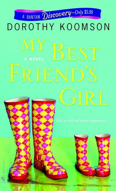My Best Friend`s Girl - Bantam Discovery - Taschenbuch, Englisch, Dorothy Koomson, ,
