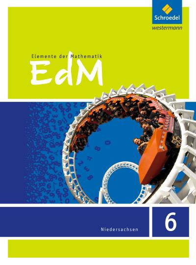 Elemente der Mathematik 6. Schülerband. Sekundarstufe 1. G9. Niedersachsen