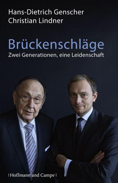 Brückenschläge; Zwei Generationen, eine Leidenschaft; Zeitgeschichte; Deutsch