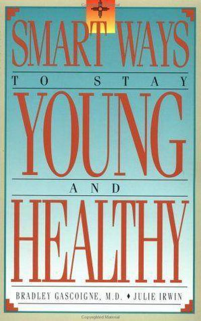 Smart Ways to Stay Young & Healthy