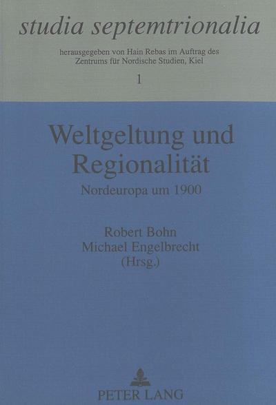 Weltgeltung und Regionalität