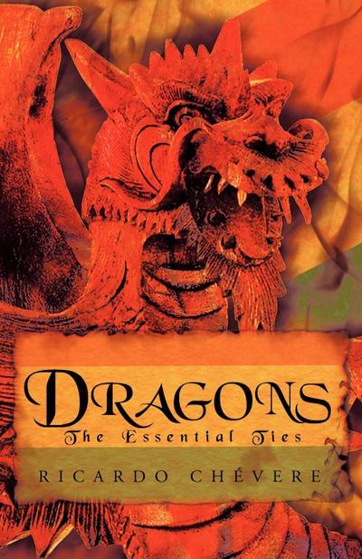 Dragons: The Essential Ties
