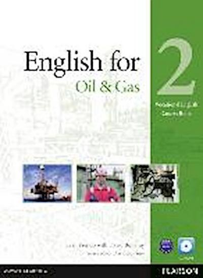 English for The Oil & Gas 2 Course Book + CD
